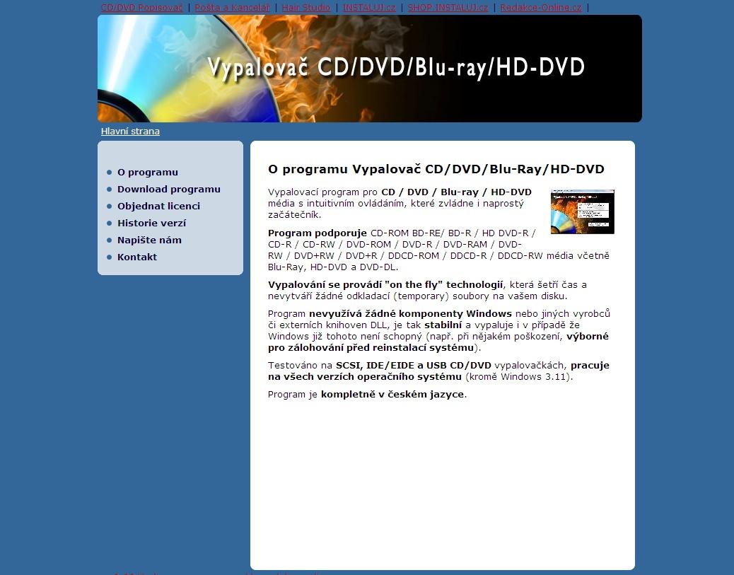 Vypalovací program pro CD / DVD / Blu-ray / HD-DVD média s intuitivním ovládáním, které zvládne i naprostý začátečník.